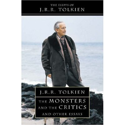 The Monsters and the Critics and Other Essays